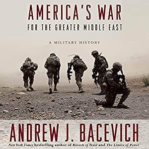America's War for the Greater Middle East Audiobook