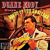 Duane Eddy Plays Songs Of Our Heritage [Transfer from Vinyl]