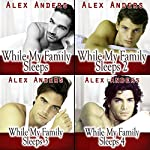 While My Family Sleeps 1-4: An M/M/F Ménage | Alex Anders