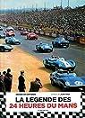 La légende des 24 heures du Mans par Cortanze