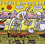 Public Image Ltd The Greatest Hits, So Far