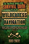 Wilderness Navigation: Map and Compas...