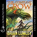 The Compleat Crow Audiobook by Brian Lumley Narrated by Simon Vance