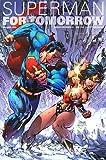 スーパーマン:フォー・トゥモロー〈2〉 (JIVE AMERICAN COMICSシリーズ)