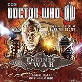 Doctor Who: Engines of War (Unabridged)