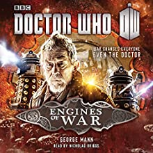 Doctor Who: Engines of War Audiobook by George Mann Narrated by Nicholas Briggs