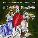 Die schöne Magelone: Romanzen op.33 Hörspiel von Johannes Brahms, Ludwig Tieck Gesprochen von: Jan Buchwald, Katerina Tretyakova, François Salignat