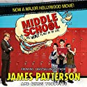 Middle School: The Worst Years of My Life Audiobook by James Patterson Narrated by Bryan Kennedy
