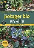 echange, troc Franck David, Eric Prédine - Mon potager bio en ville : Sur cour, terrasse, balcon...