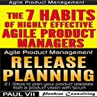 Agile Product Management (Box Set): The 7 habits of Highly Effective Agile Product Managers & Release Planning: 21 Steps to Plan Your Product Releases Hörbuch von  Paul VII Gesprochen von: Randal Schaffer