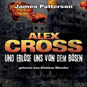 Und erlöse uns von dem Bösen (Alex Cross 10) Hörbuch
