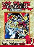 Yu-Gi-Oh! Duelist, Vol. 15 (1421504081) by Kazuki Takahashi