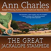 The Great Jackalope Stampede: A Jackrabbit Junction Mystery, Book 3 | [Ann Charles]