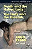 img - for Death and the Naked Lady / The Lady and the Cheetah book / textbook / text book