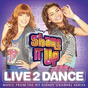 Shake It Up: Live 2 Dance