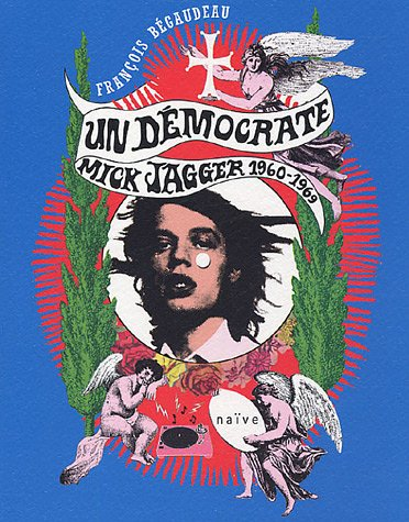 mick jagger 1960s. Un démocrate : Mick Jagger 1960-1969
