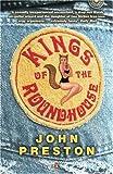 John Preston Kings of the Roundhouse