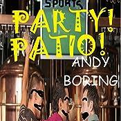 Party! Patio!: Dick Swap, Book 2 | Andy Boring