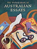 img - for The Oxford Book of Australian Essays book / textbook / text book