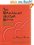 The Brazilian Guitar Book: Samba, Bos...