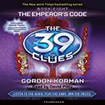 The 39 Clues, Book 8: The Emperor's Code (       UNABRIDGED) by Gordon Korman Narrated by David Pittu