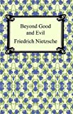 Image of Beyond Good and Evil [with Biographical Introduction]
