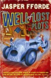 Jasper Fforde The Well of Lost Plots (Thursday Next 3)