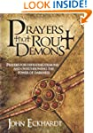 Prayers That Rout Demons: Prayers for...