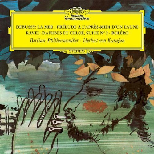 Debussy: La Mer; Prélude à L'Apres-midi d'un Faune ( Prelude to the Afternoon of a Faun) / Ravel: Daphnis et Chloé, Suite No. 2; Bolero ~ Karajan by Debussy, Ravel (2008) Audio CD