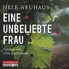 Eine unbeliebte Frau (Bodenstein & Kirchhoff 1) Hörbuch von Nele Neuhaus Gesprochen von: Julia Nachtmann