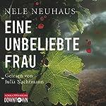 Eine unbeliebte Frau (Bodenstein & Kirchhoff 1) | Nele Neuhaus