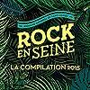 Rock en Seine - La compilation 2015