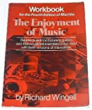 Machlis The Enjoyment Of Music (Workbook) (0393091228) by Machlis, Joseph