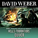 Hell's Foundations Quiver Audiobook by David Weber Narrated by Oliver Wyman
