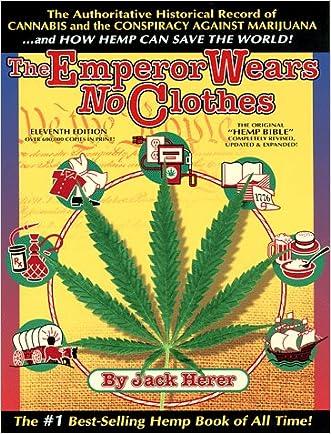 The Emperor Wears No Clothes: Hemp and the Marijuana Conspiracy