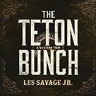 The Teton Bunch: A Western Trio Hörbuch von Les Savage Gesprochen von: Traber Burns