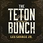 The Teton Bunch: A Western Trio | Les Savage