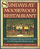 Sundays at Moosewood Restaurant (0671679902) by Moosewood Collective