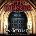 The Sanctuary (       UNABRIDGED) by Ted Dekker Narrated by Henry Leyva, Rebecca Soler