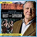 Quest under Capricorn Audiobook by David Attenborough Narrated by David Attenborough