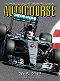 img - for Autocourse 2015-2016: The World's Leading Grand Prix Annual - 65th Year of Publication (Autocourse: The World's Leading Grand Prix Annual) book / textbook / text book