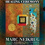 Neikrug Healing Ceremony