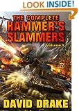The Complete Hammer's Slammers: Volume I