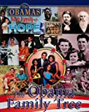 The Obama Family Tree (The Obamas: First Family of Hope)