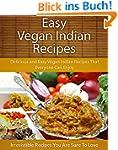 Vegan Indian Recipes: Delicious and E...
