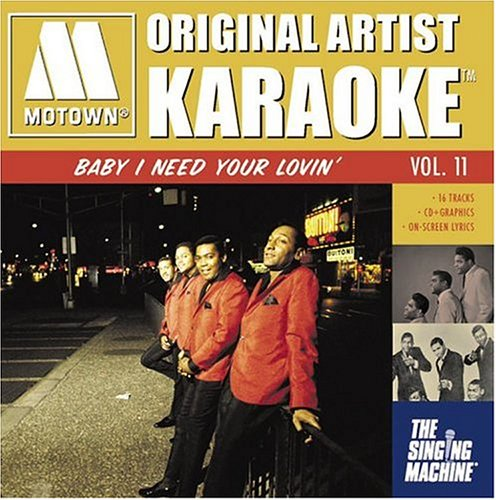 Motown Original Artists, Vol. 11: Baby I Need Your Lovin'