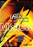 Later...with Jools Holland - Mellow [DVD] [2006]