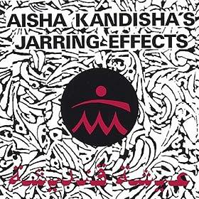Aisha Kandisha's Jarring Effects - Koyo Habib