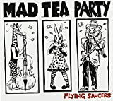 Flying Saucers by Mad Tea Party