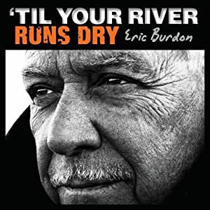 'Til Your River Runs Dry